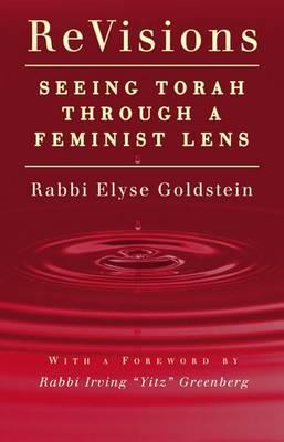 ReVisions: Seeing Torah through a Feminist Lens (Hardback)