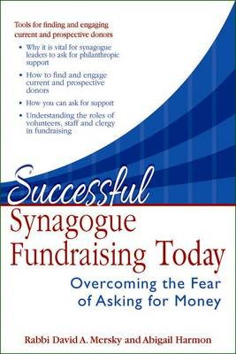 Successful Synagogue Fundraising Today: Overcoming the Fear of Asking for Money (Hardback)