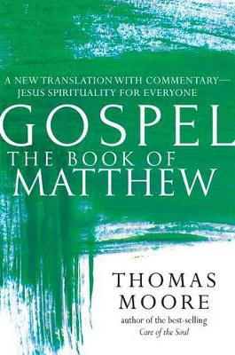 Book of Matthew: A New Translation with Commentary - Jesus Spirituality for Everyone (Paperback)