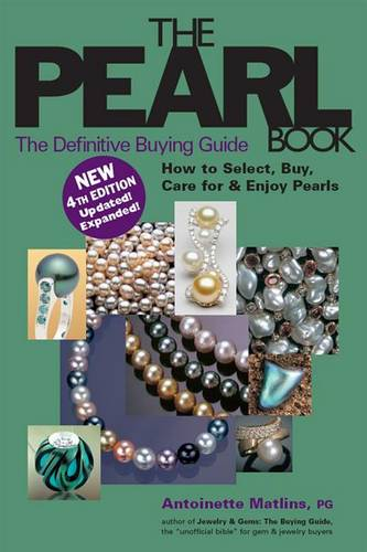 The Pearl Book (4th Edition): The Definitive Buying Guide - Pearl Book: The Definitive Buying Guide; How to Select, Buy, (Hardback)
