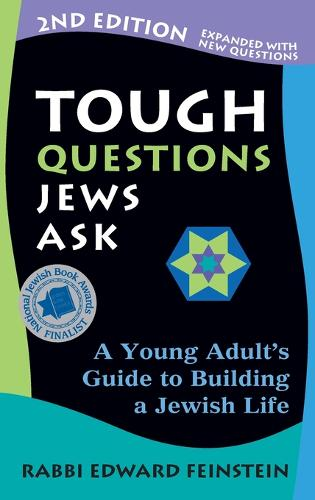 Tough Questions Jews Ask 2/E: A Young Adult's Guide to Building a Jewish Life (Hardback)