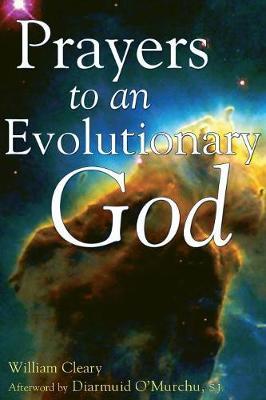 Prayers to an Evolutionary God (Paperback)