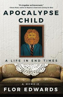 Apocalypse Child: A Life in End Times (Hardback)