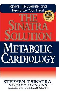 The Sinatra Solution: Metabolic Cardiology (Hardback)