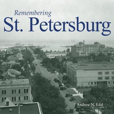 Remembering St. Petersburg - Remembering (Paperback)