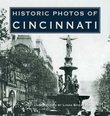 Historic Photos of Cincinnati - Historic Photos (Hardback)