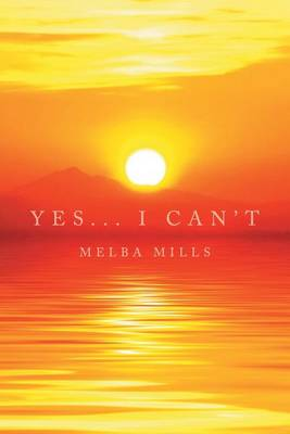 Yes... I Can't (Paperback)
