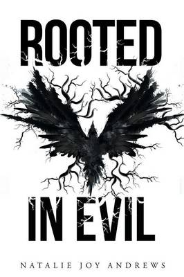 Rooted in Evil (Paperback)