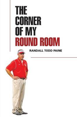 The Corner of My Round Room (Paperback)
