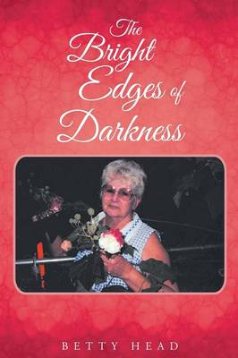 The Bright Edges of Darkness (Paperback)