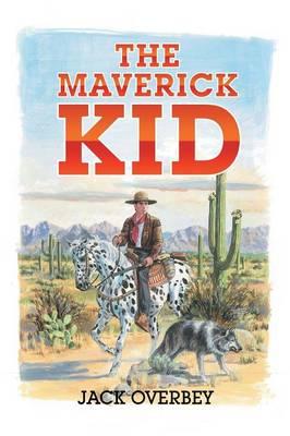 The Maverick Kid (Paperback)