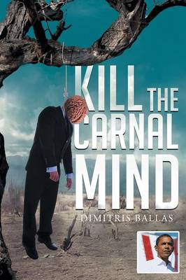 Kill the Carnal Mind (Paperback)