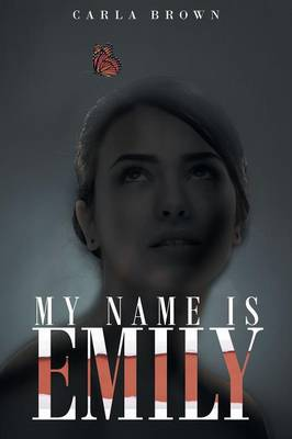 My Name Is Emily (Paperback)