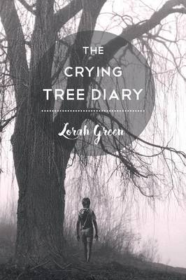 The Crying Tree Diary (Paperback)