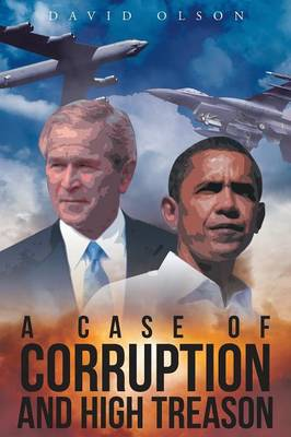 A Case of Corruption and High Treason (Paperback)