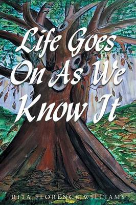 Life Goes on as We Know It (Paperback)