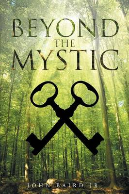 Beyond The Mystic (Paperback)