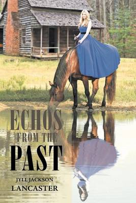 Echos from the Past (Paperback)