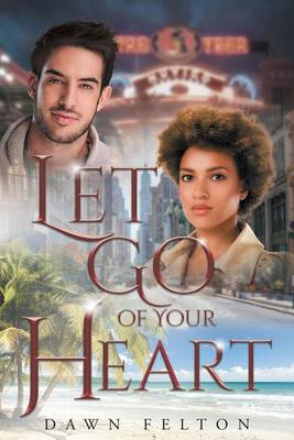 Let Go of Your Heart (Paperback)