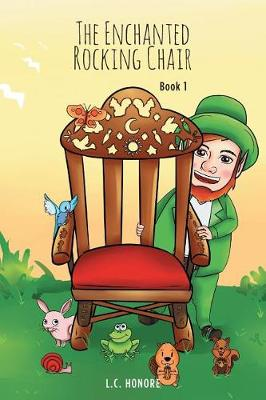 The Enchanted Rocking Chair: Book 1 (Paperback)