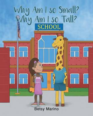 Why Am I So Small? Why Am I So Tall? (Paperback)