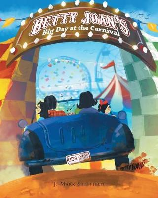 Betty Joan's Big Day at the Carnival (Paperback)