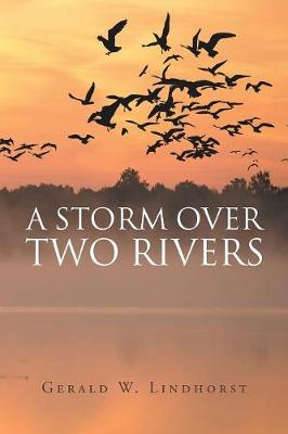 A Storm Over Two Rivers (Paperback)