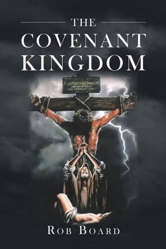 The Covenant Kingdom (Paperback)