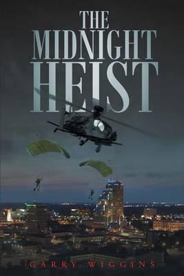 The Midnight Heist (Paperback)