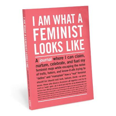 Knock Knock I Am What A Feminist Looks Like Inner-Truth Journal - Journal: Inner Truth Journal