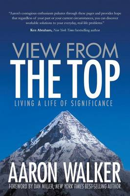 View From the Top: Living a Life of Significance (Paperback)