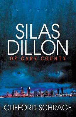 Silas Dillon of Cary County (Paperback)