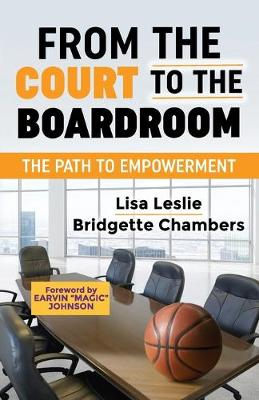 From the Court to the Boardroom: The Path to Empowerment (Paperback)