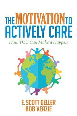 The Motivation to Actively Care (Paperback)
