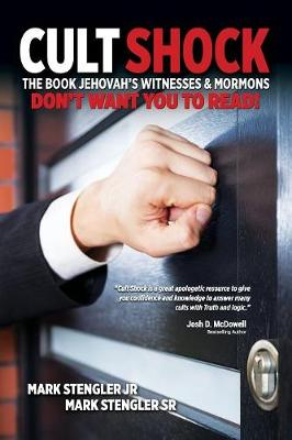 Cult Shock: The Book Jehovah's Witnesses & Mormons Don't Want You to Read (Paperback)