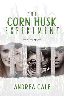 Corn Husk Experiment: A Novel (Paperback)