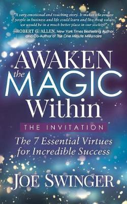 Awaken the Magic Within: ...The Invitation (Paperback)