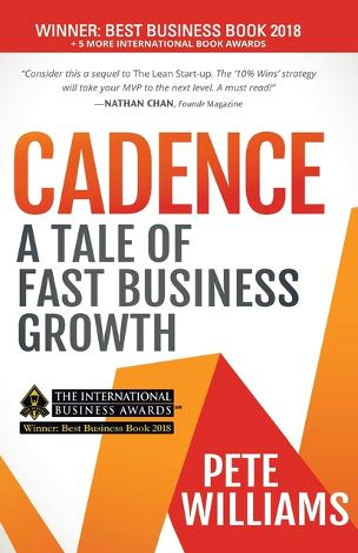 Cadence: A Tale of Fast Business Growth (Hardback)