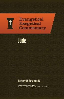 Jude: Evangelical Exegetical Commentary - Evangelical Exegetical Commentary (Hardback)