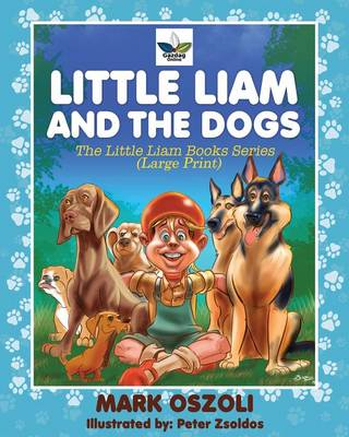 Little Liam and the Dogs (Paperback)