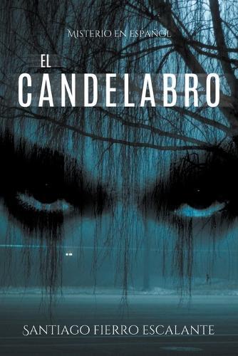 El Candelabro: Misterio En Espa ol - Misterio en Espanol 3 (Paperback)