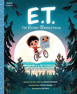 E.T. The Extra-Terrestrial: The Classic Illustrated Storybook (Hardback)