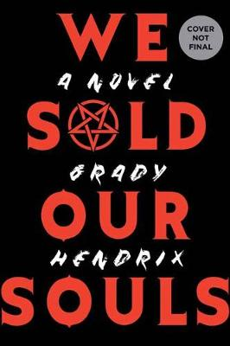 We Sold Our Souls (Hardback)