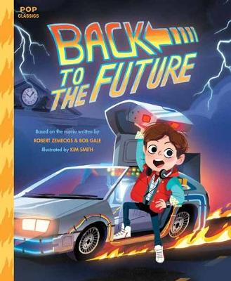 Back To The Future - Pop Classics (Hardback)