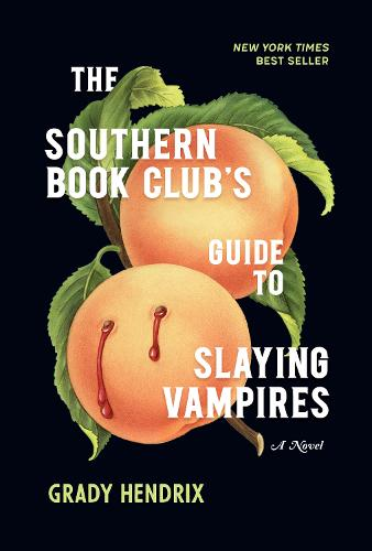 The Southern Book Club's Guide to Slaying Vampires (Paperback)