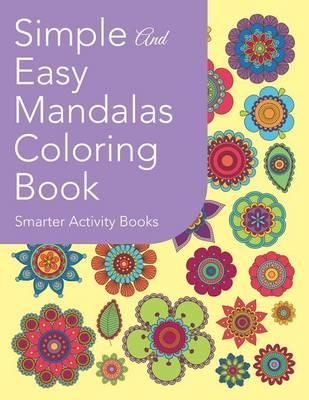 Simple and Easy Mandalas Coloring Book (Paperback)