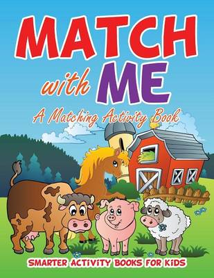 Match with Me: A Matching Activity Book (Paperback)
