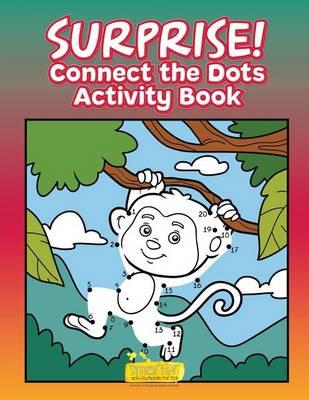 Surprise! Connect the Dots Activity Book (Paperback)