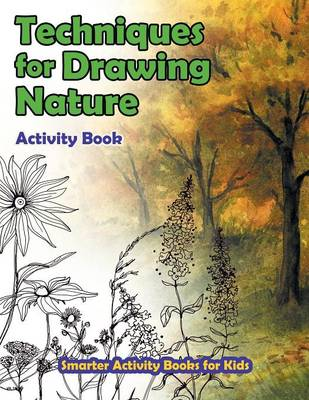 Techniques for Drawing Nature Activity Book (Paperback)