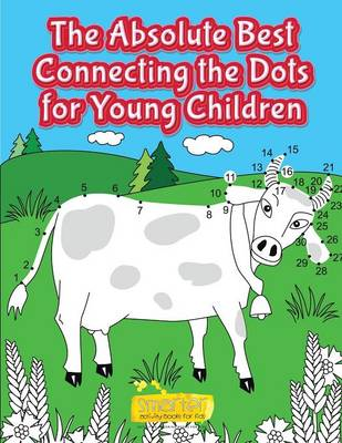 The Absolute Best Connecting the Dots for Young Children (Paperback)